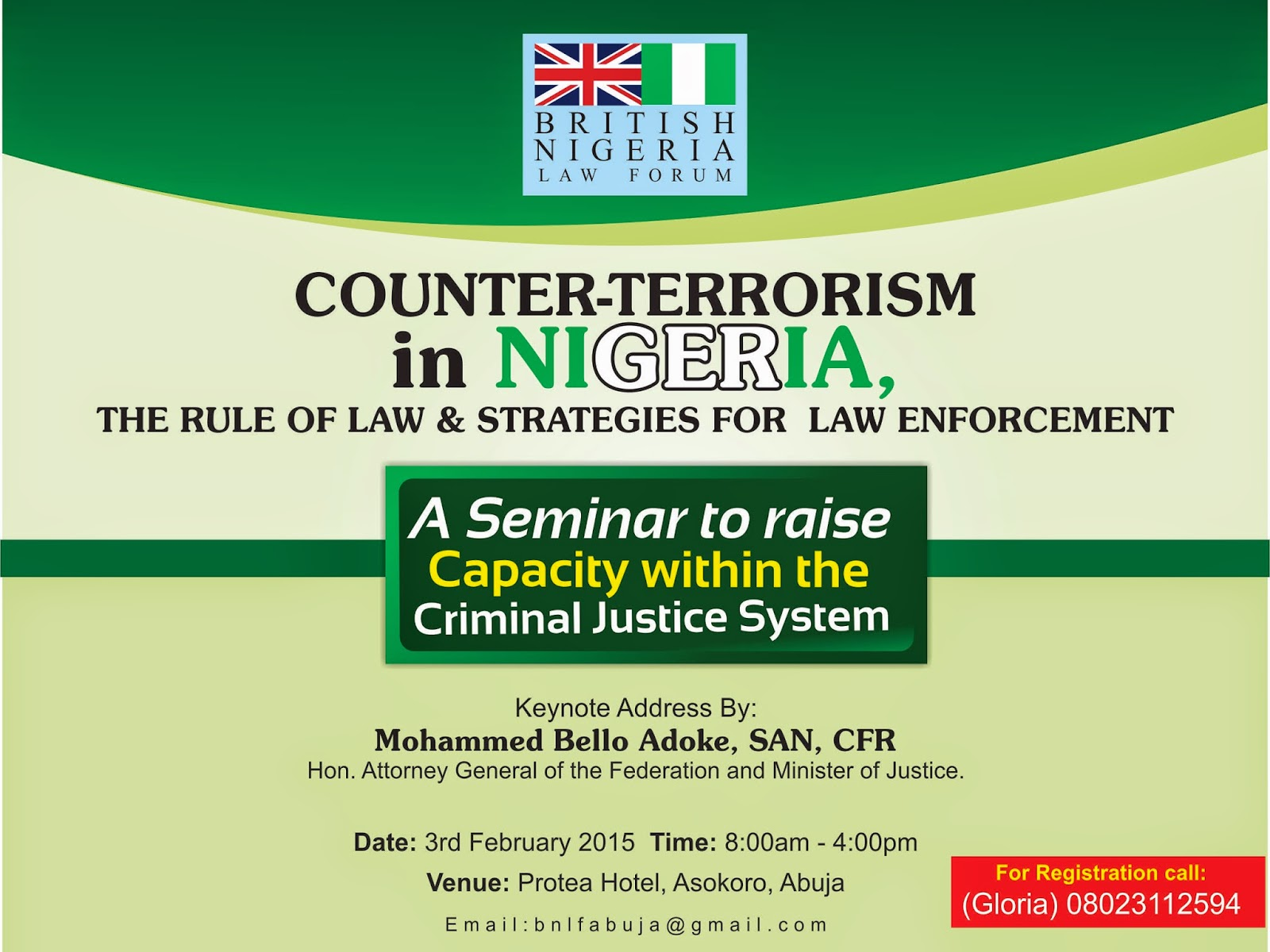 EVENT: – COUNTER-TERRORISM IN NIGERIA, RULE OF LAW & STRATEGIES FOR LAW ENFORCEMENT