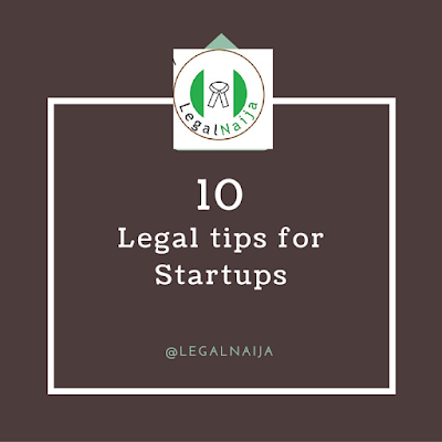 10 Legal tips for Start-ups by Adedunmade Onibokun