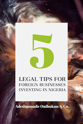 Tips For Foreign Companies Investing in Nigeria
