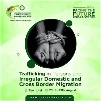 Trafficking in Persons and Irregular Domestic and Cross Border Migration #NBAAGC2019