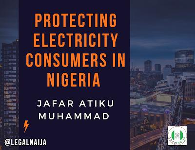Protecting Electricity Consumers In Nigeria | Jafar Atiku Muhammad
