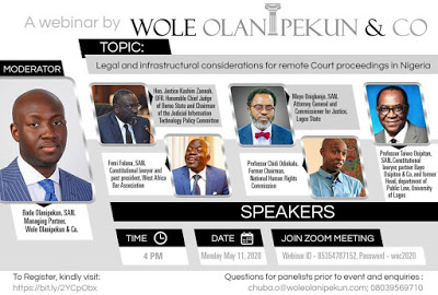 Join the CJN, Appeal Court President and other Legal Industry Players at the Webinar organized by Wole Olanipekun & Co.