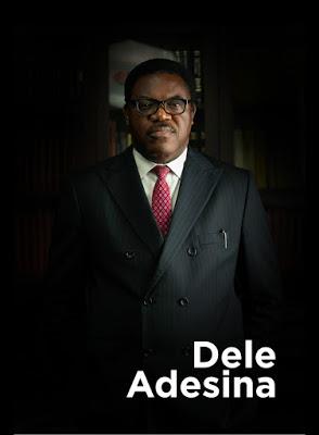With Dele Adesina I see a brighter future for the Legal profession   Otunba Olumide Akinbinu