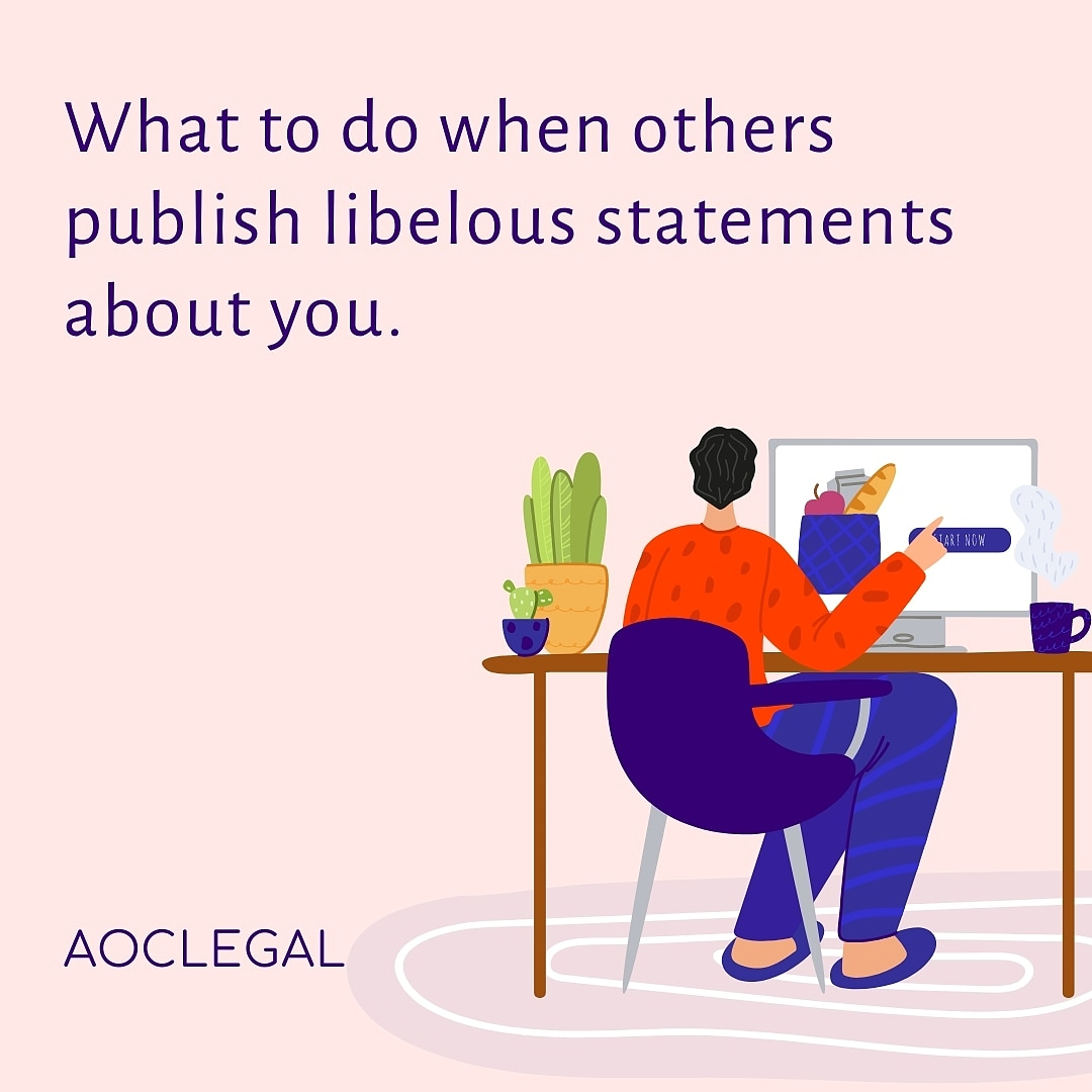 What To Do When Others Publish Libelous Statements About You