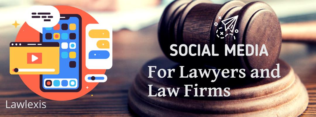 Lawlexis: We Manage Social Media Accounts For Lawyers And Law Firms
