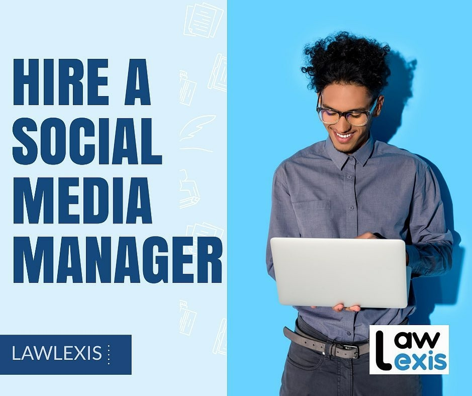 Hire A Social Media Manager For Your Law Practice