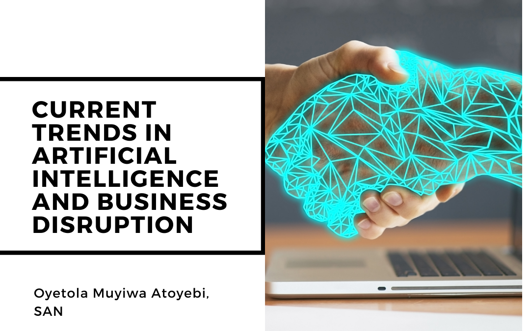 Current Trends In Artificial Intelligence And Business Disruption
